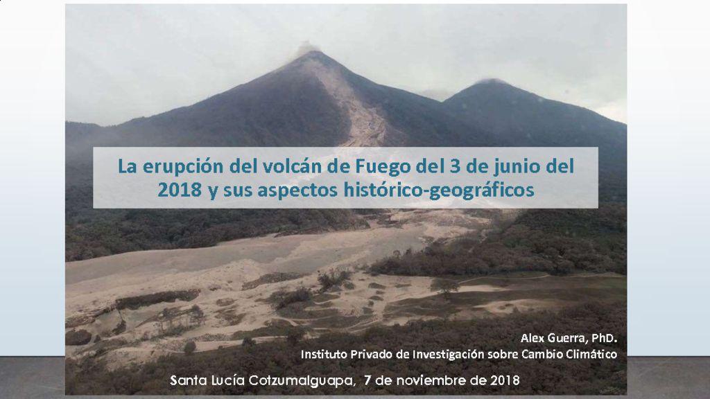 thumbnail of 3-Efectos-y-riesgo-volcán-de-Fuego-por-Alex-Guerra-7nov2018